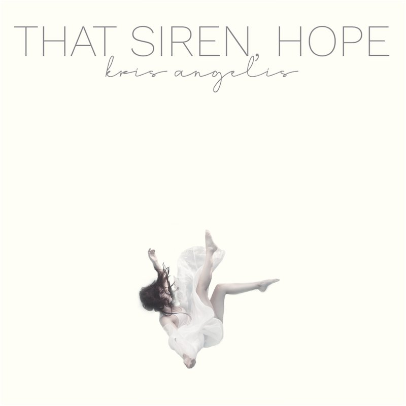 Kris Angelis - That Siren, Hope cover art