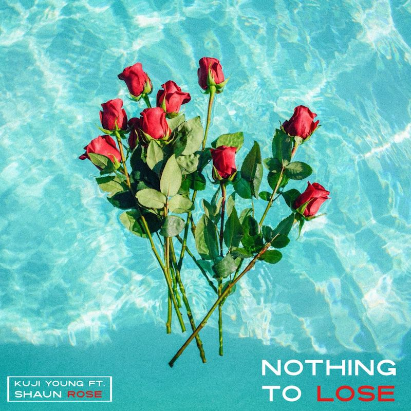 """Kuji Young - """"Nothing to Lose"""" cover"""