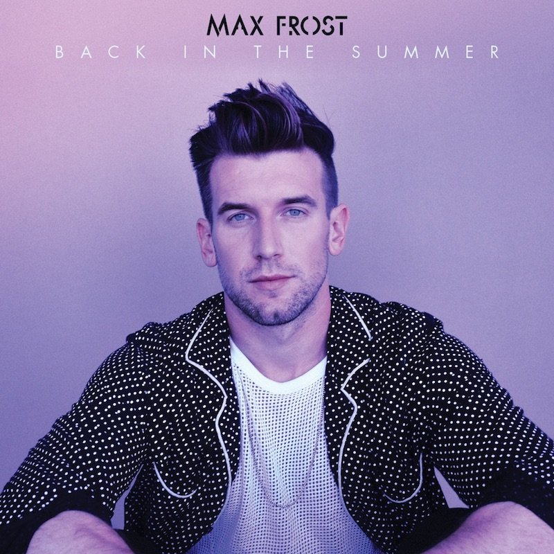 "Max Frost - ""Back in the Summer"" cover"
