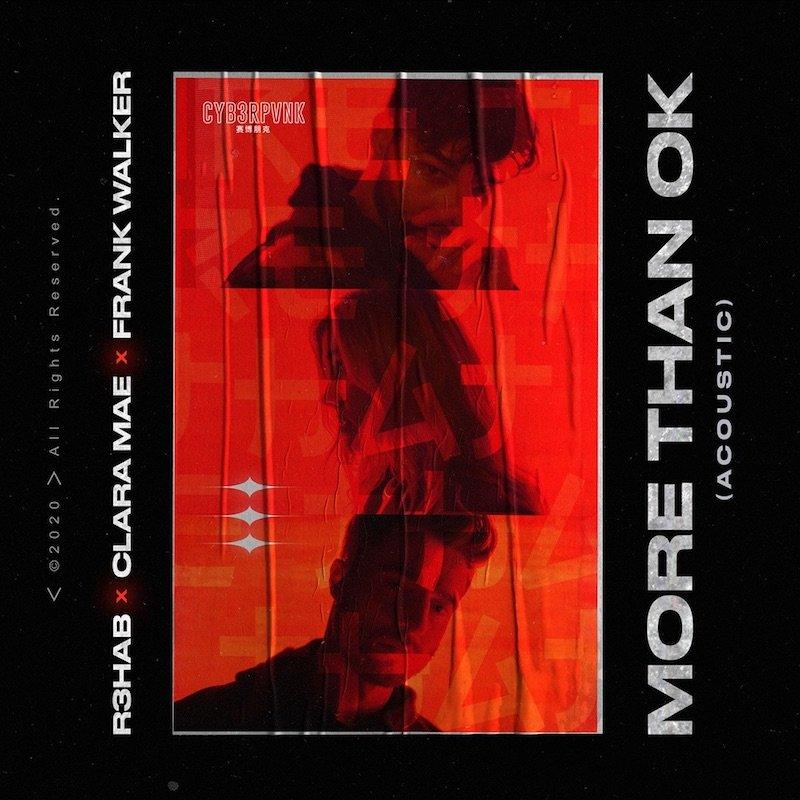 "R3HAB x Clara Mae x Frank Walker - ""More Than OK (Acoustic)"" cover"