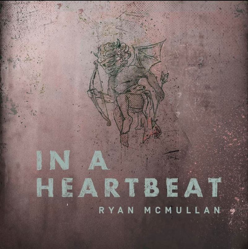 """Ryan McMullan - """"In a Heartbeat"""" cover"""