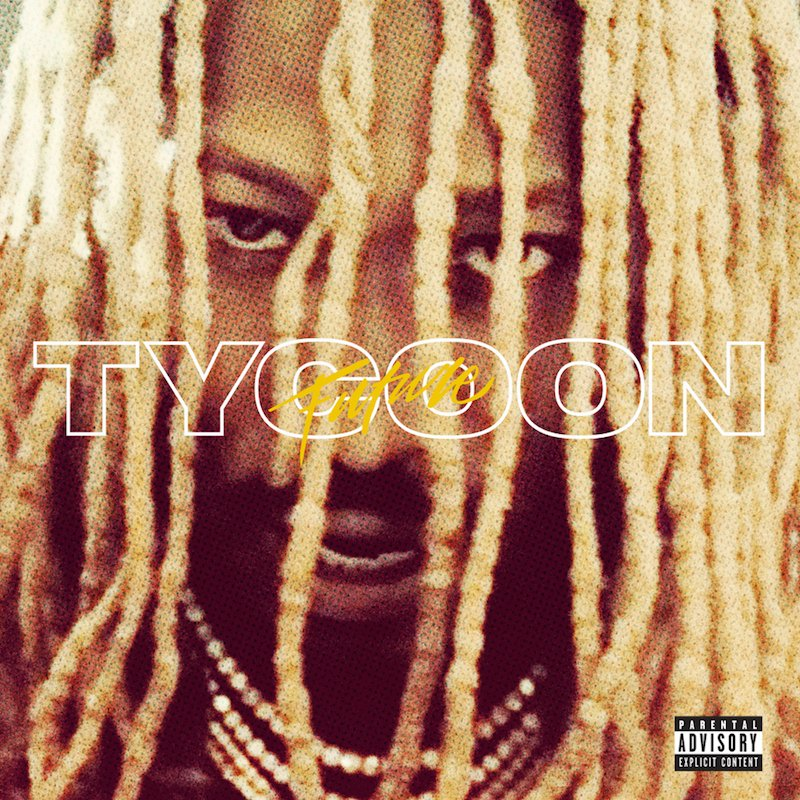 "Future - ""Tycoon"" cover"