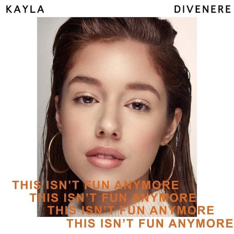 """Kayla DiVenere - """"This Isn't Fun Anymore"""" cover"""
