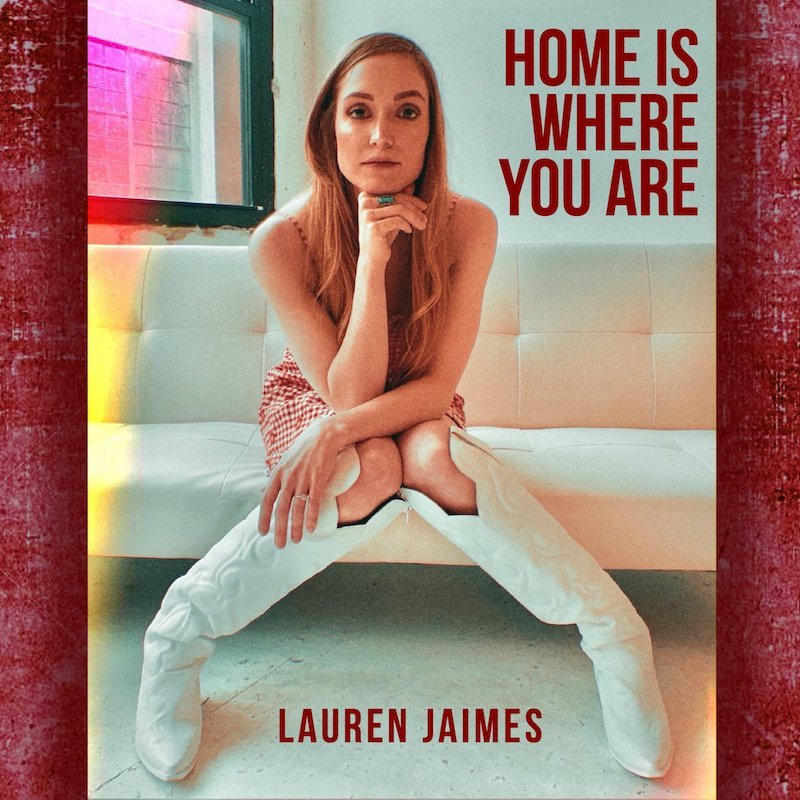 "Lauren Jaimes - ""Home Is Where You Are"" cover"