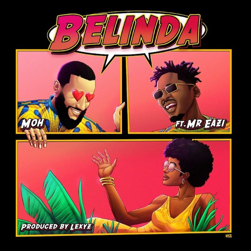 "Moh & Mr Eazi - ""Belinda"" cover"