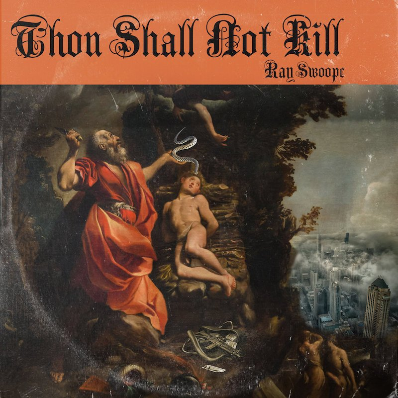 """Ray Swoope - """"Thou Shalt Not Kill"""" cover"""