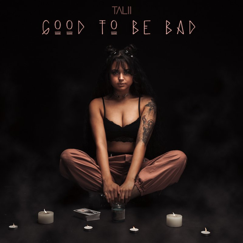 "Talii - ""Good to Be Bad"" cover"