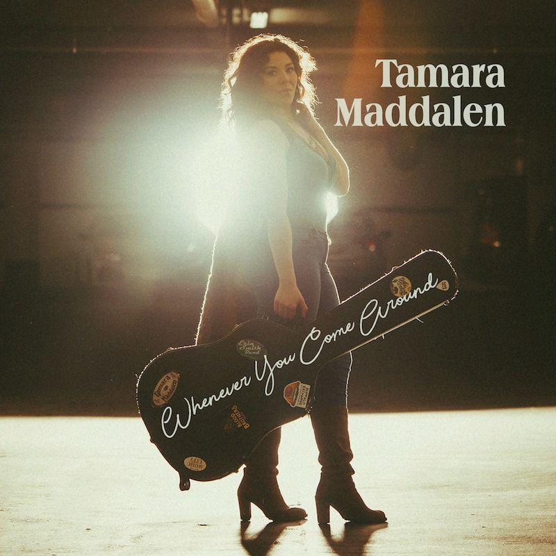 "Tamara Maddalen - ""Whenever You Come Around"" cover"