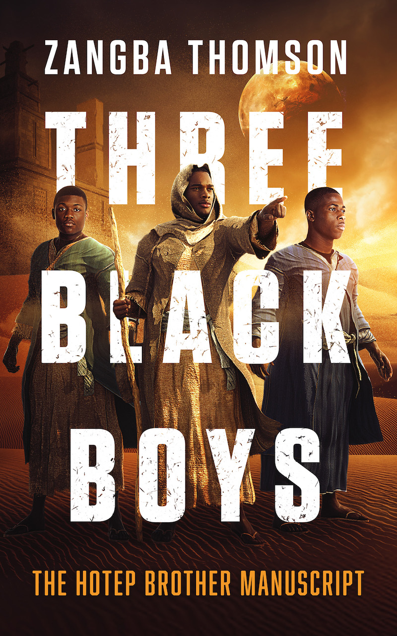 Three Black Boys_The Hotep Brother Manuscript - 800 x 1280
