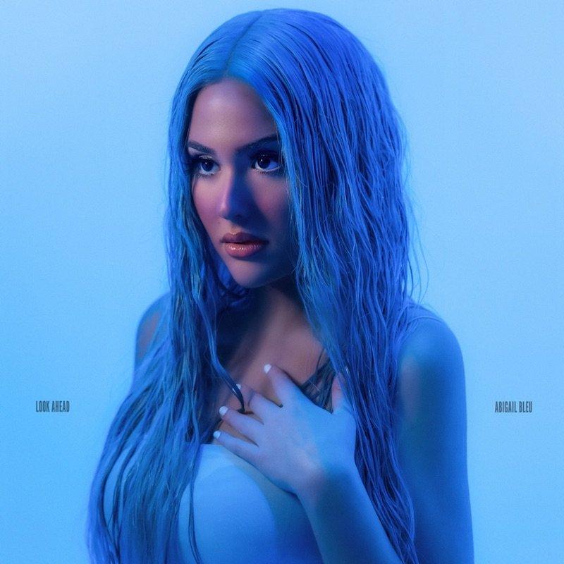 """Abigail Bleu - """"Look Ahead"""" cover"""