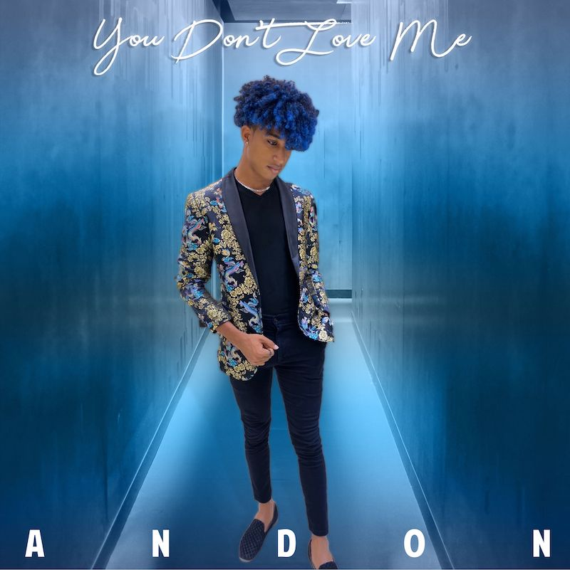 "Andon - ""You Don't Love Me"" cover"