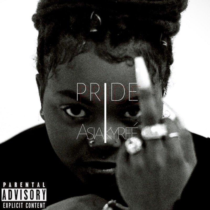"""Asia Kyreé - """"Pride"""" cover"""