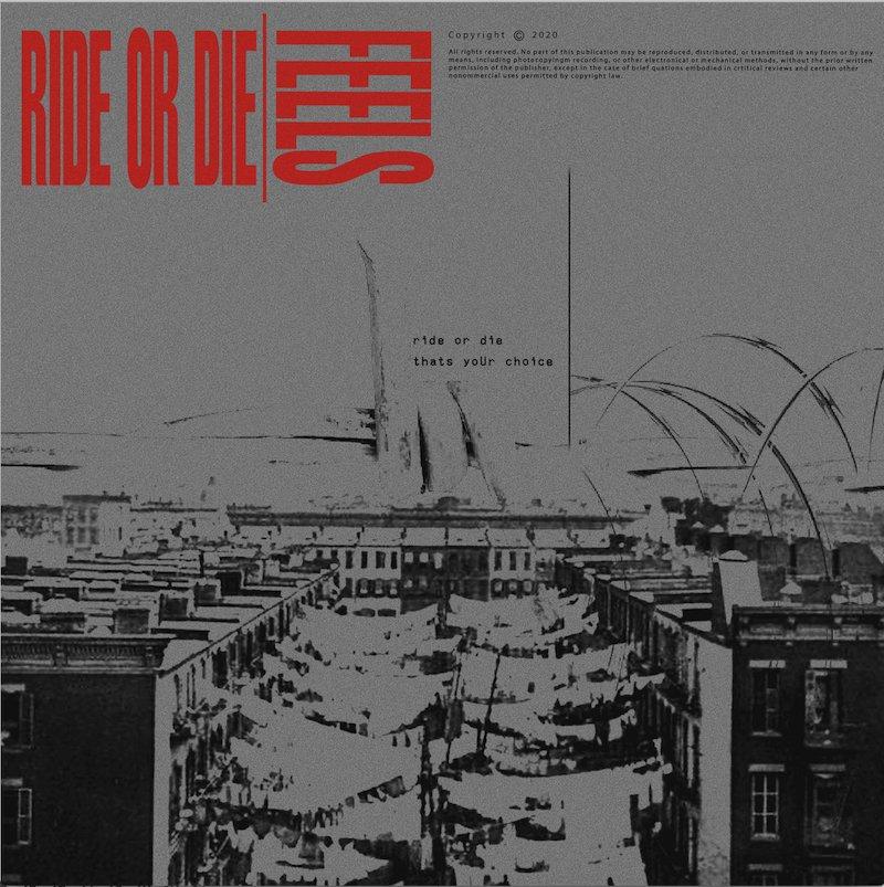 """Feels - """"Ride or Die"""" cover"""