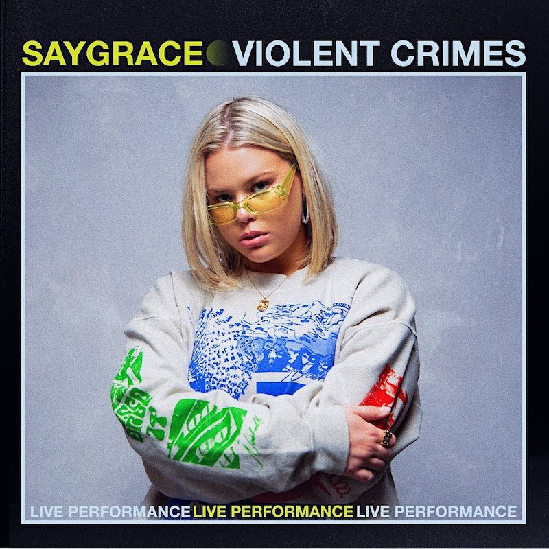 "SAYGRACE - ""Violent Crimes (Live at VEVO)"" photo"