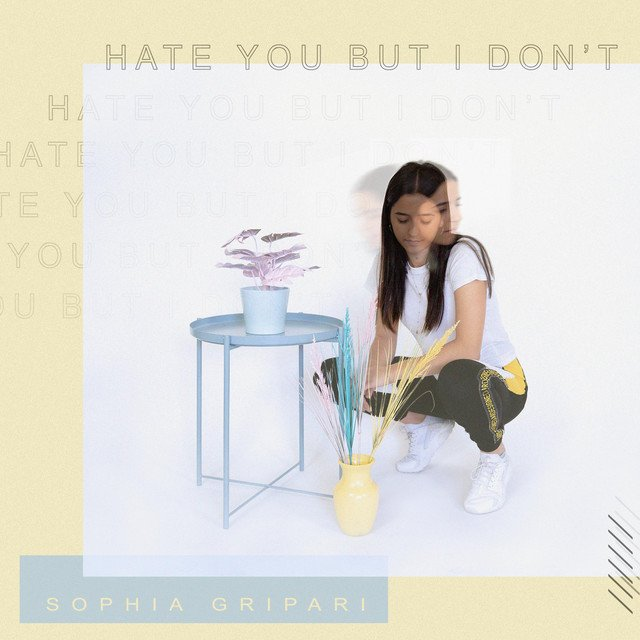 "Sophia Gripari - ""Hate You but I Don't"" cover"