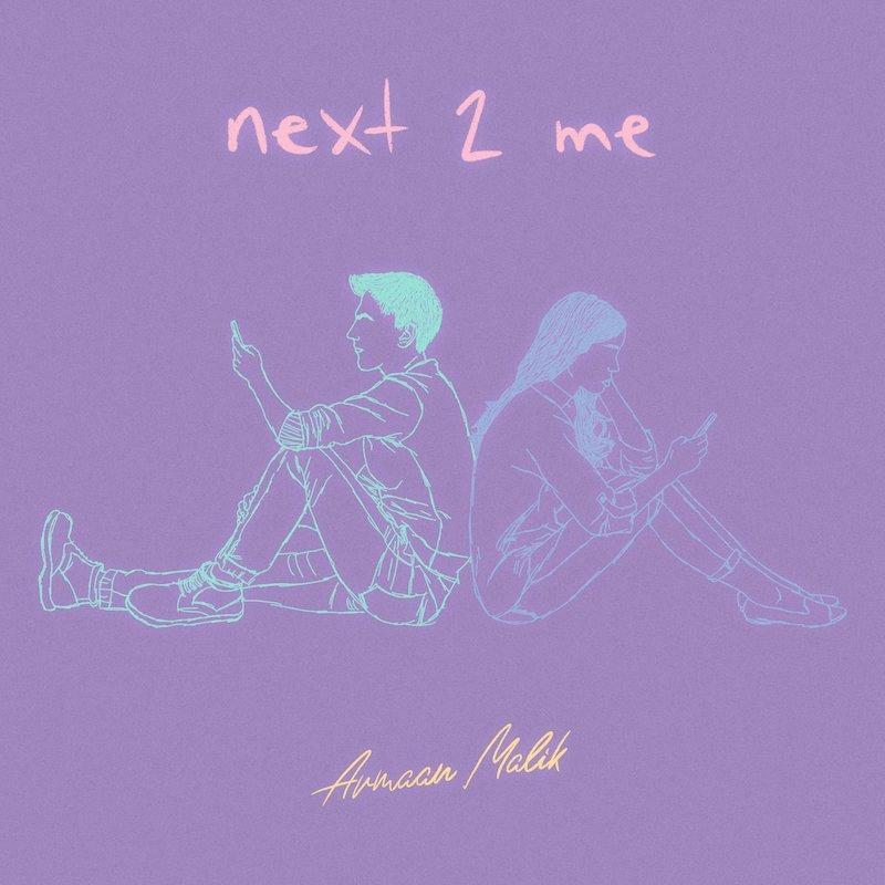 """Armaan Malik - """"next 2 me"""" cover"""
