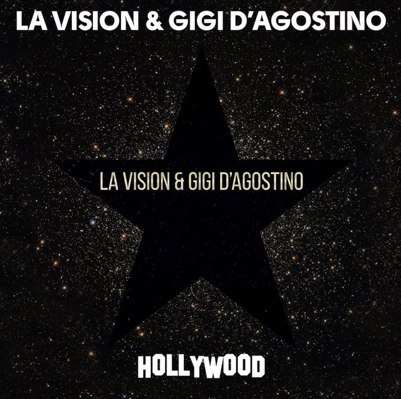 """LA Vision & Gigi D'Agostino - """"Hollywood"""" cover"""
