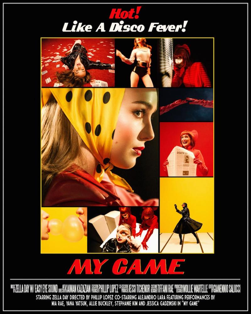 "Zella Day - ""My Game"" promo poster (Artwork Courtesy of Kaiman Kazazian)"