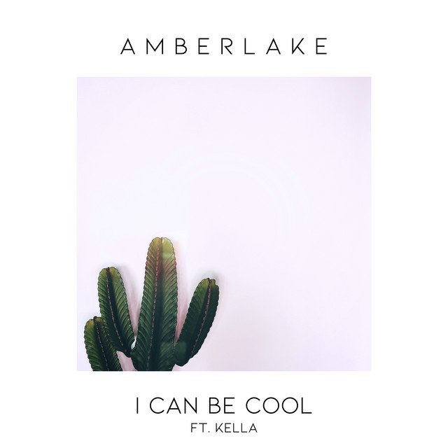 "Amberlake - ""I Can Be Cool"" cover art"