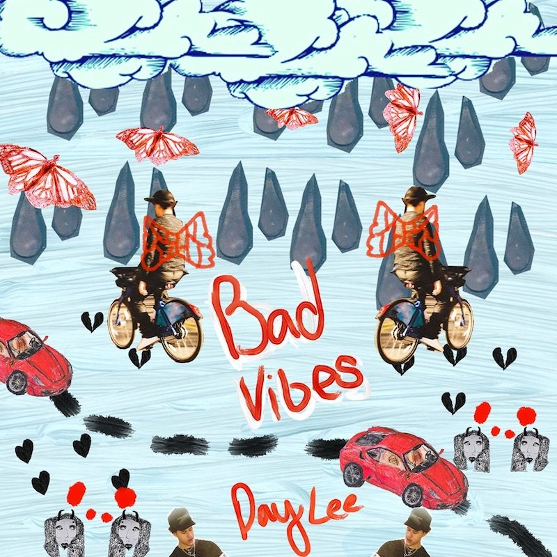 """Day Lee - """"Bad Vibes"""" cover"""