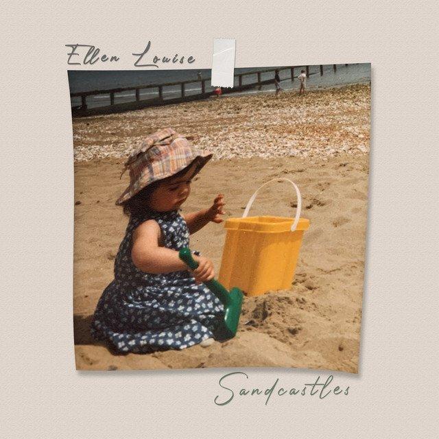 """Ellen Louise - """"Sandcastles"""" cover"""