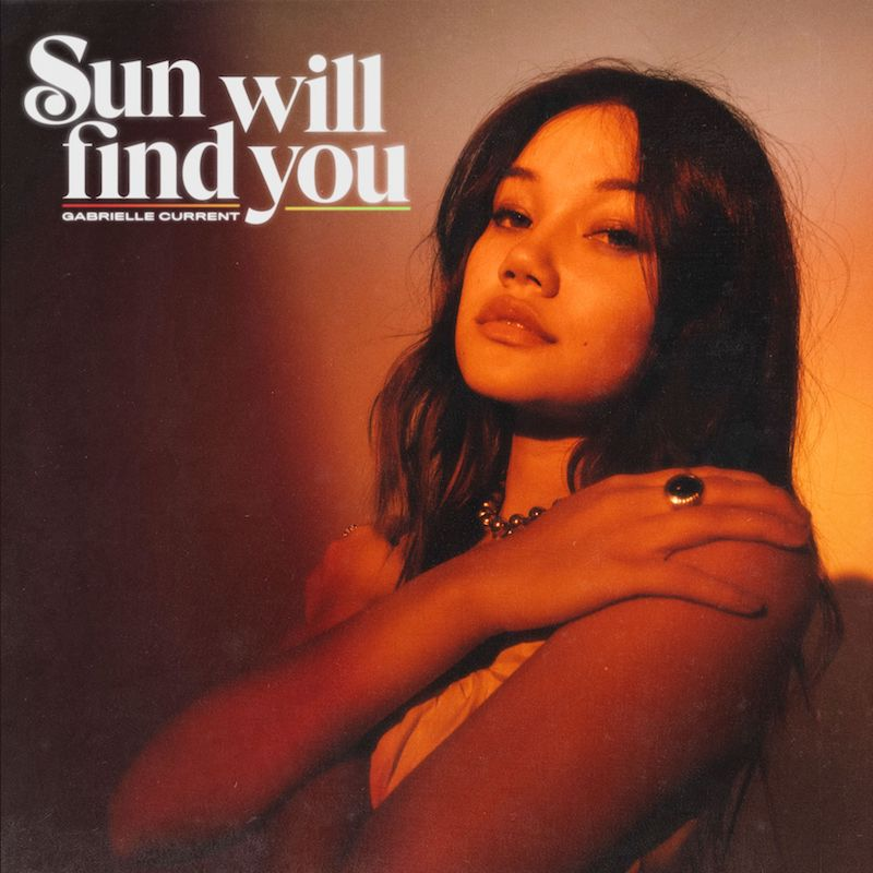"""Gabrielle Current - """"Sun Will Find You"""" cover"""