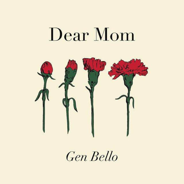 """Gen Bello - """"Dear Mom"""" cover"""