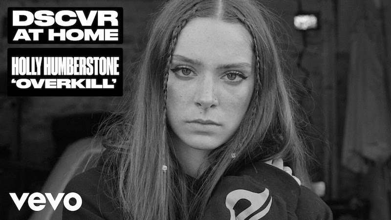"Holly Humberstone - ""Overkill"" Vevo DSCVR performance"