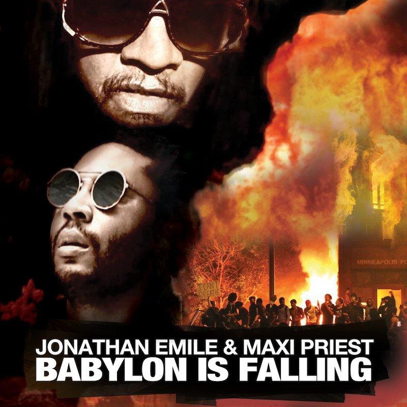 "Jonathan Emile - ""Babylon Is Falling (Remix)"" cover"