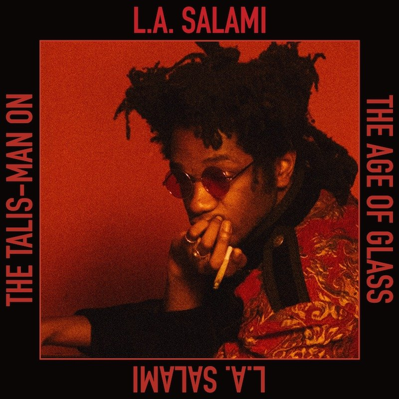 """L.A. Salami - """"The Talis-Man on the Age of Glass (Redux)"""" cover"""