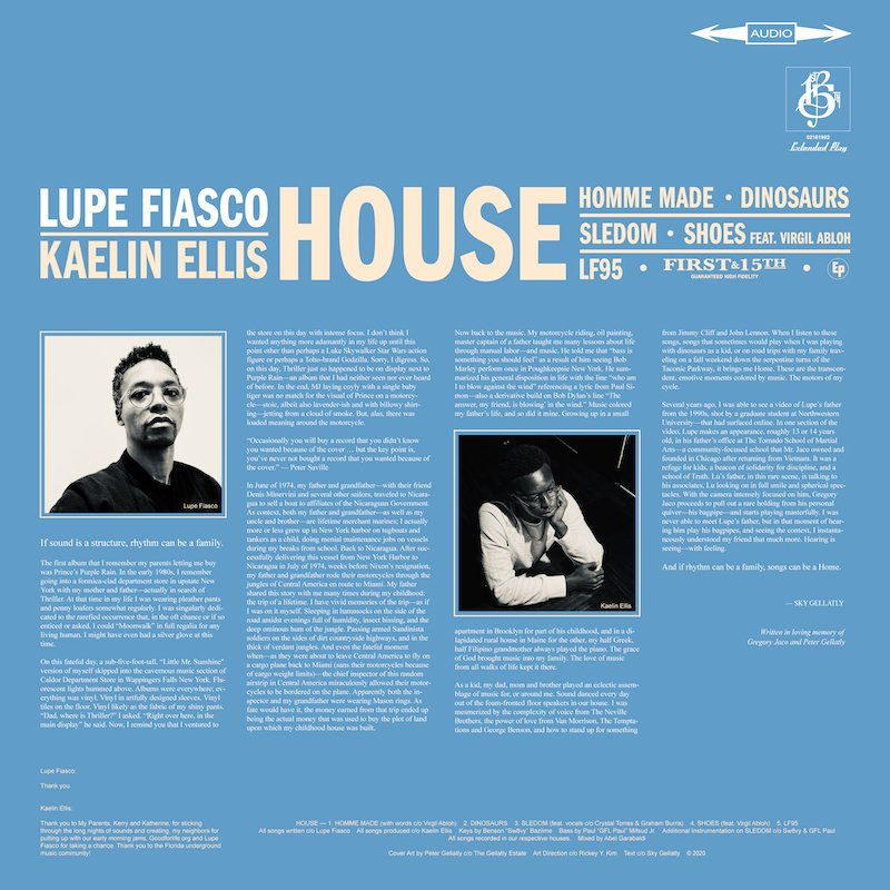 """Lupe Fiasco & Kaelin Ellis - """"HOUSE"""" EP back cover with Liner Notes by Sky Gellatly"""