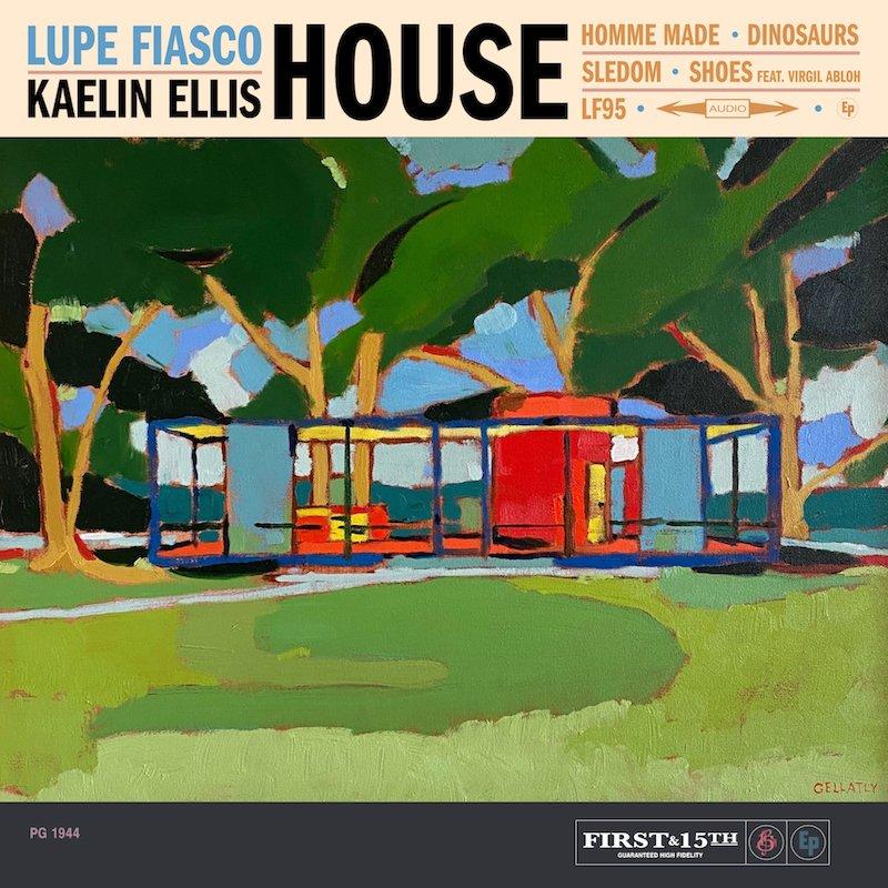 "Lupe Fiasco & Kaelin Ellis - ""HOUSE"" EP cover"