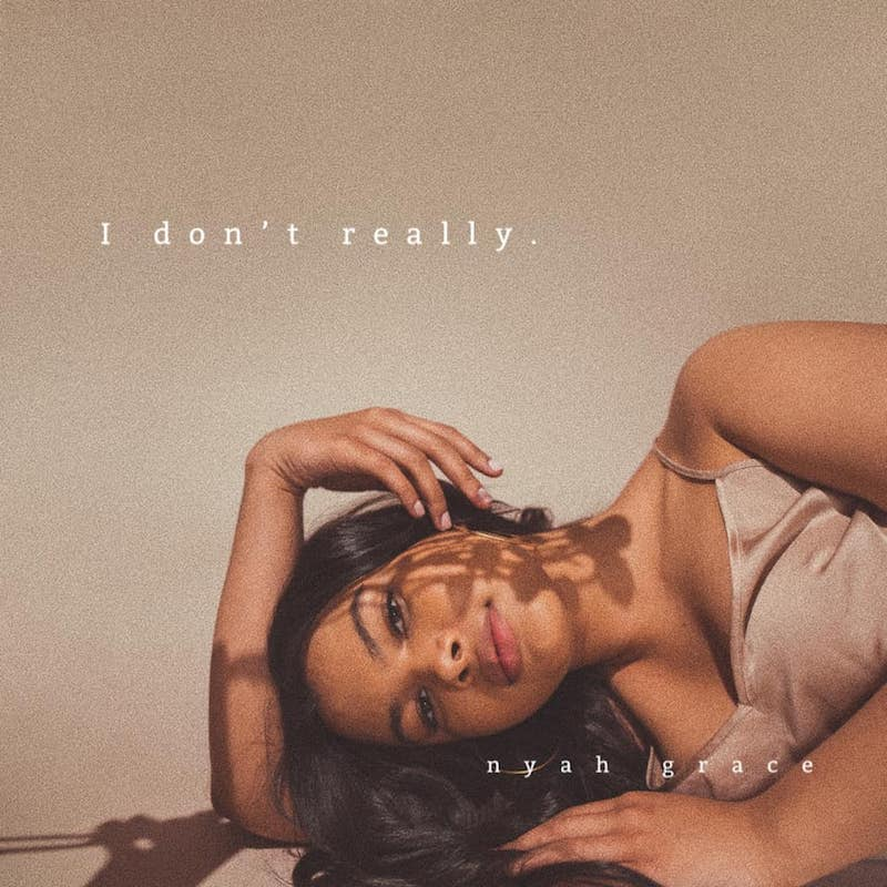 Nyah Grace - I Don't Really cover