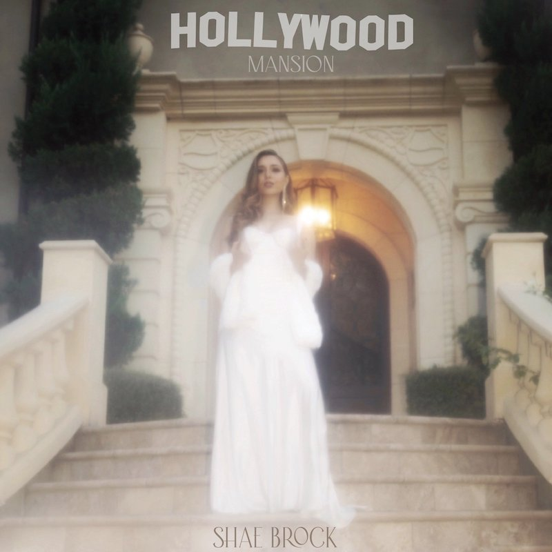 "Shae Brock - ""Hollywood Mansion"" Cover Art by Chase Leonard"