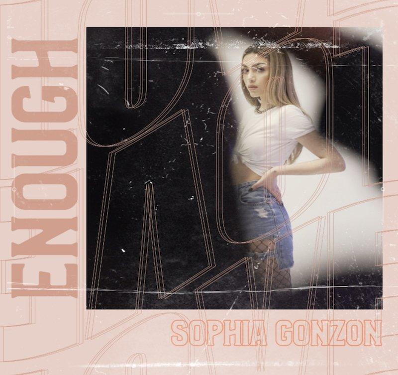 "Sophia Gonzon – ""Enough"" cover"