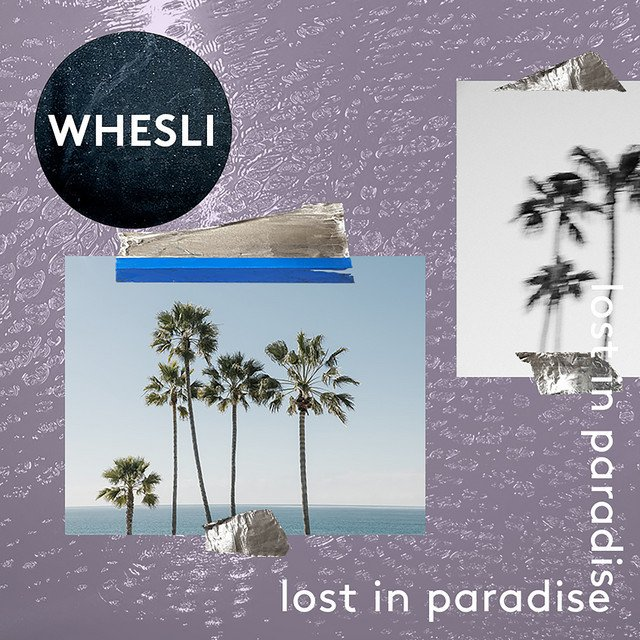 "Whesli - ""Lost In Paradise"" cover"