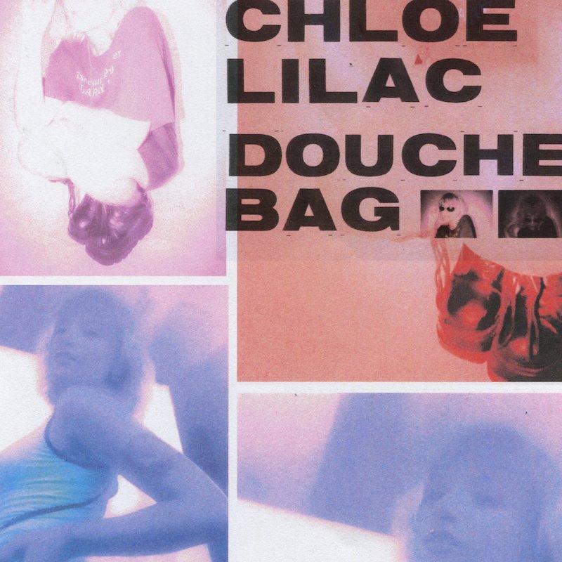 "Chloe Lilac - ""DOUCHEBAG"" cover"