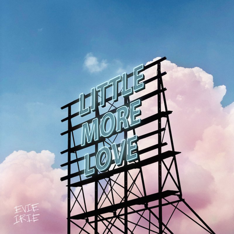 """Evie Irie - """"Little More Love"""" cover"""