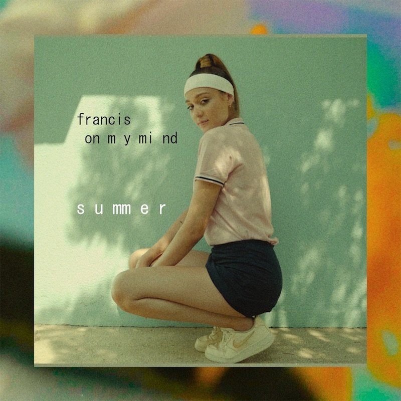 """Francis On My Mind - """"Summer"""" cover"""