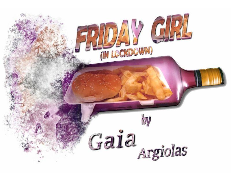 "Gaia Argiolas - ""Friday Girl (In Lockdown)"" cover"