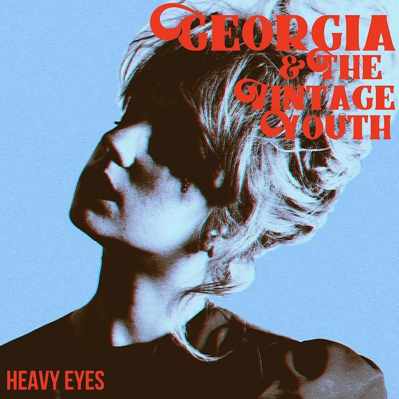 Georgia & The Vintage Youth - Heavy Eyes cover