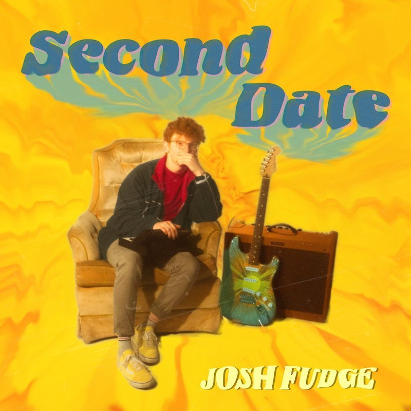 "Josh Fudge - ""Second Date"" cover"