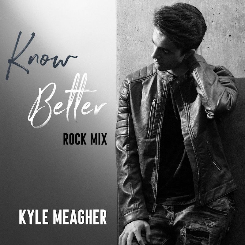 "Kyle Meagher - ""Know Better"" cover"