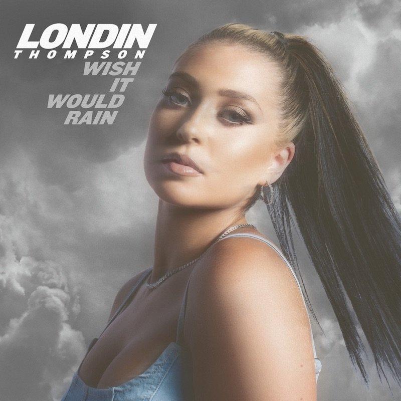 "Londin Thompson - ""Wish It Would Rain"" cover"