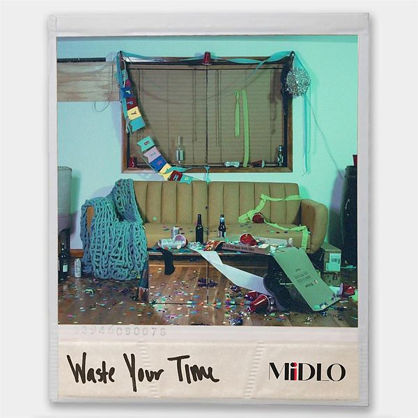 MIDLO - Waste Your Time cover
