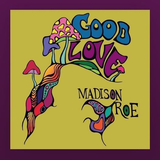 """Madison Roe - """"Good Love"""" cover"""