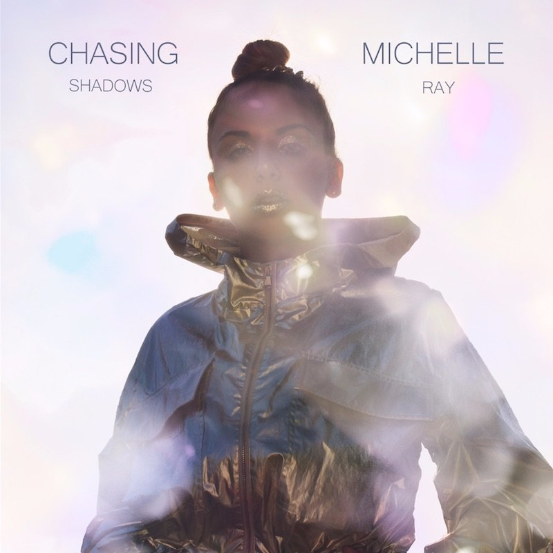 """Michelle Ray - """"Chasing Shadows"""" cover"""