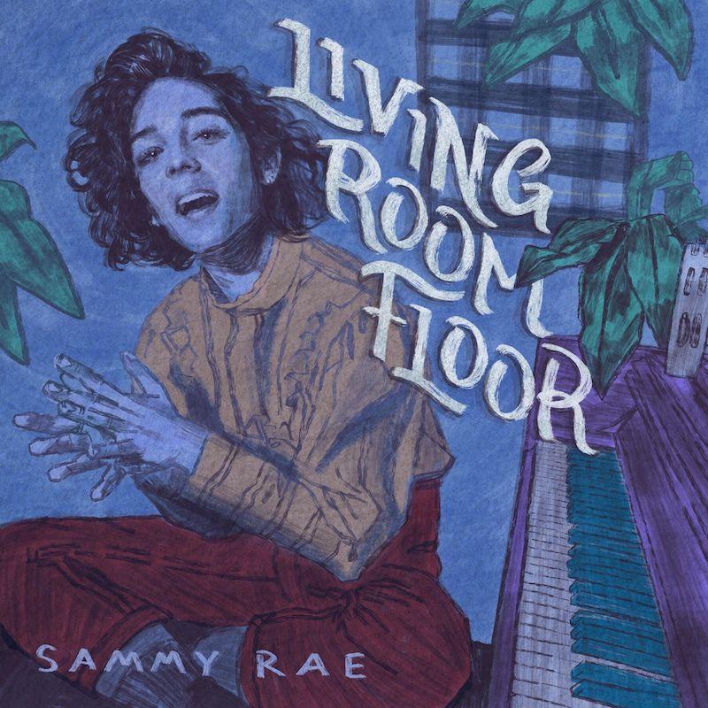 """Sammy Rae - """"Living Room Floor"""" cover"""