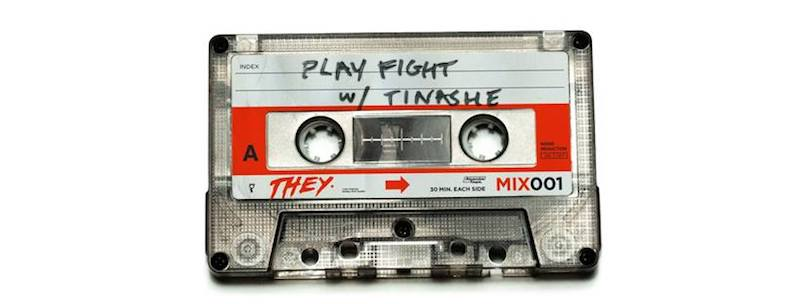 "THEY. & Tinashe - ""Play Fight"" cover"