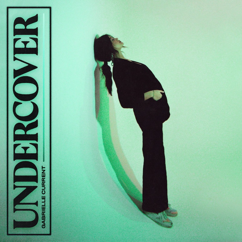 """Gabrielle Current - """"Undercover"""" cover"""